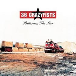 "36 Crazyfists - ""Bitterness the Star"" CD cover image"