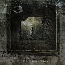 "3 - ""The Ghost You Gave To Me"" CD cover image"