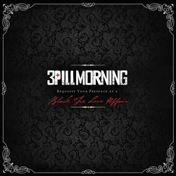 "3 Pill Morning - ""Black Tie Love Affair"" CD cover image"