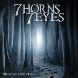 "7 Horns 7 Eyes - ""Throes of Absolution"" CD cover image"