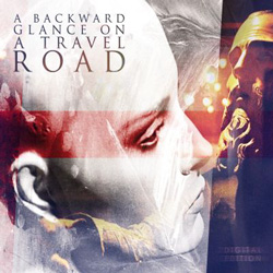 "A Backward Glance On A Travel Road - ""A Backward Glance On A Travel Road"" CD cover image"