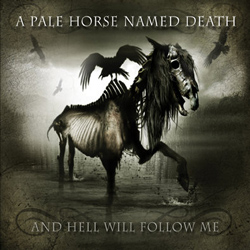 "A Pale Horse Named Death - ""And Hell Will Follow Me"" CD cover image - Click to read review"