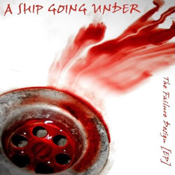"A Ship Going Under - ""The Failure Design"" CD/EP cover image - Click to read review"