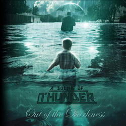 "A Sound Of Thunder - ""Out Of The Darkness"" CD cover image - Click to read review"