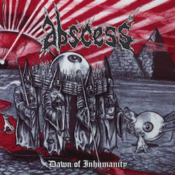 "Abscess - ""Dawn of Inhumanity"" CD cover image - Click to read review"