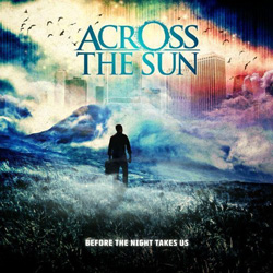 "Across the Sun - ""Before The Night Takes Us"" CD cover image"