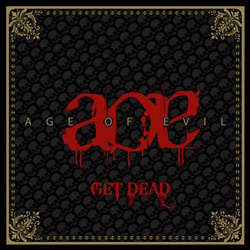 "Age Of Evil - ""Get Dead"" CD cover image"