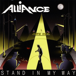 "Alliance - ""Stand In My Way"" CD cover image - Click to read review"