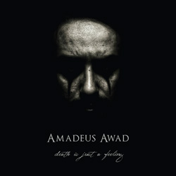 "Amadeus Awad - ""Death Is Just A Feeling"" CD cover image"