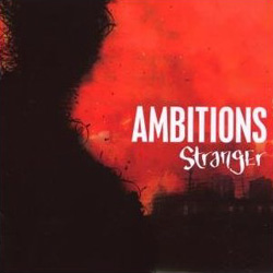 "Ambitions - ""Stranger"" CD cover image"