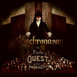 "Anachronaeon - ""The Futile Quest for Immortality"" CD cover image"