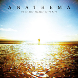 "Anathema - ""We're Here Because We're Here"" CD cover image - Click to read review"