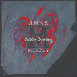 "Anna Murphy - ""Cellar Darling"" CD cover image"