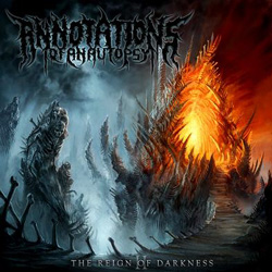 "Annotations of an Autopsy - ""Reign Of Darkness"" CD cover image - Click to read review"