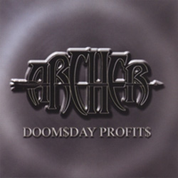 "Archer - ""Doom$day Profit$"" CD cover image - Click to read review"