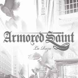 "Armored Saint - ""La Raza"" CD cover image - Click to read review"