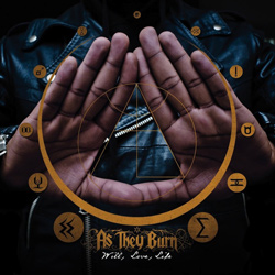 "As They Burn - ""Will, Love, Life"" CD cover image - Click to read review"
