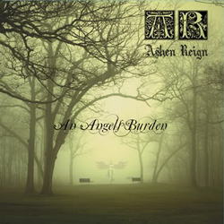 "Ashen Reign - ""An Angels Burden"" CD cover image"