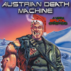 "Austrian Death Machine - ""A Very Brutal Chritsmas"" CD/EP cover image - Click to read review"