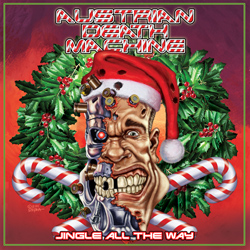 "Austrian Death Machine - ""Jingle All The Way"" CD Single cover image"