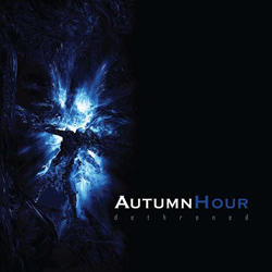 "Autumn Hour - ""dethroned"" CD cover image - Click to read review"