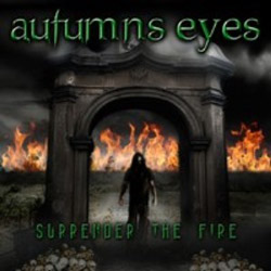"Autumns Eyes - ""Surrender The Fire"" CD cover image"