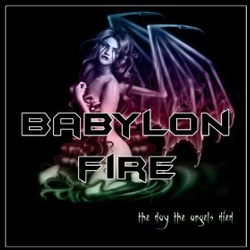 "Babylon Fire - ""The Day The Angels Died"" CD/EP cover image"