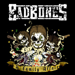 "Bad Bones - ""A Family Affair"" CD cover image"