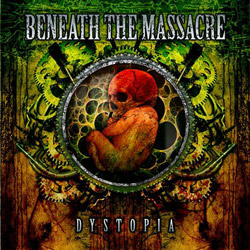 "Beneath the Massacre - ""Dystopia"" CD cover image - Click to read review"