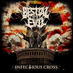"Bestial Evil - ""Infectious Cross"" CD cover image"