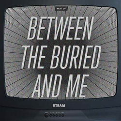 "Between The Buried And Me - ""Best Of"" Boxed Set cover image"