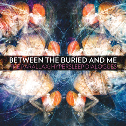 "Between The Buried And Me - ""The Parallax: Hypersleep Dialogues"" CD cover image"
