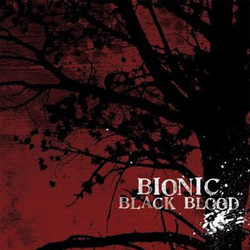 "Bionic - ""Black Blood"" CD cover image"