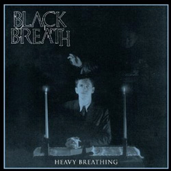 "Black Breath - ""Heavy Breathing"" CD cover image - Click to read review"