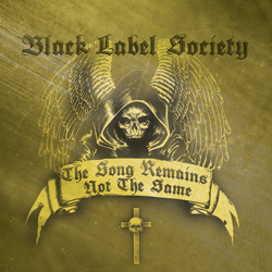 "Black Label Society - ""The Song Remains Not The Same"" CD cover image - Click to read review"