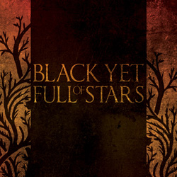 "Black Yet Full Of Stars - ""Black Yet Full Of Stars"" CD cover image"