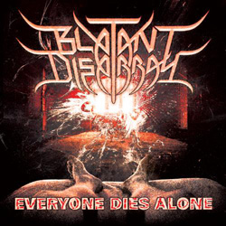 "Blatant Disarray - ""Everyone Dies Alone"" CD cover image"