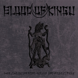 "Blood Of Kingu - ""Dark Star on the Right Horn of the Crescent Moon"" CD cover image"