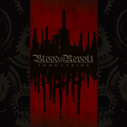 "Blood Revolt - ""Indoctrine"" CD cover image"