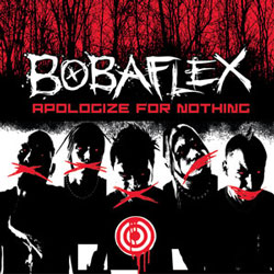 "Bobaflex - ""Apologize For Nothing"" CD cover image"