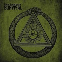 "Born From Pain - ""Survival"" CD cover image - Click to read review"