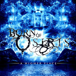 "Born Of Osiris - ""A Higher Place"" CD cover image"