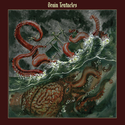 "Brain Tentacles - ""Brain Tentacles"" CD cover image"