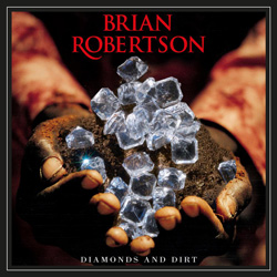 "Brian Robertson - ""Diamonds And Dirt"" CD cover image"