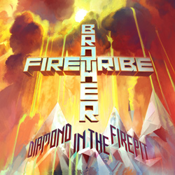"Brother Firetribe - ""Diamond In The Firepit"" CD cover image"