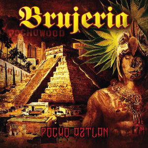 "Brujeria - ""Pocho Aztlan"" CD cover image - Click to read review"