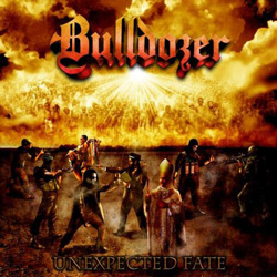 "Bulldozer - ""Unexpected Fate (Special Edition)"" CD cover image"