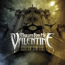 "Bullet For My Valentine - ""Scream Aim Fire"" CD cover image"