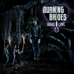 "Burning Brides - ""Hang Love"" CD cover image - Click to read review"