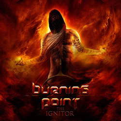 "Burning Point - ""The Ignitor"" CD cover image - Click to read review"